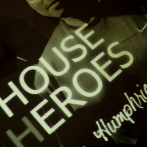 HOUSE HEROES TONY HUMPHRIES 30.03.2014