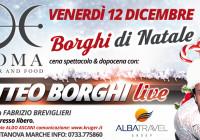 VENERDI 12 DICEMBRE – MATTEO BORGHI
