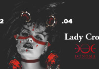 SABATO 22.04.17 – DONOMA'S EVENT: LADY CROW