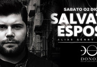 SABATO 2.12.17 – DONOMA PRESENTS: SALVATORE ESPOSITO