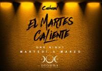 MARTEDì 5.03.19 – EL MARTES CALIENTE ONE NIGHT